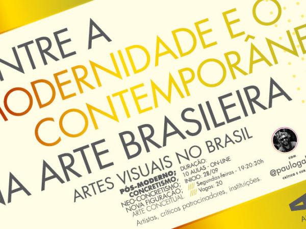 Entre a modernidade e o contemporâneo na arte brasileira