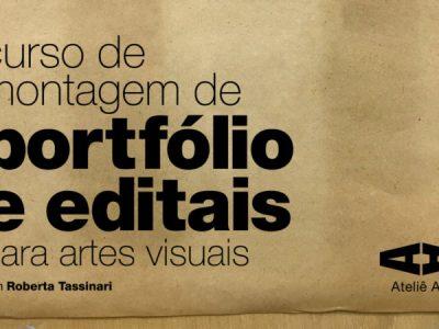 Curso de montagem de portfolio e editais para artes visuais com Roberta Tassinari